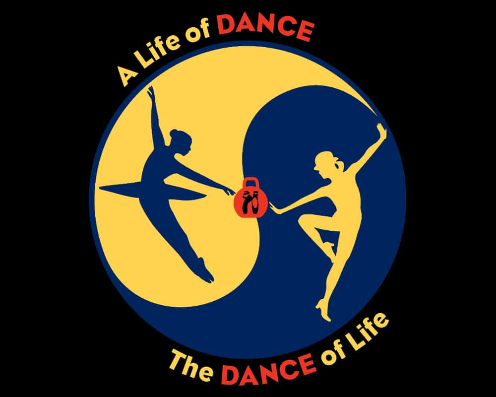 A Life of Dance – The Dance of Life