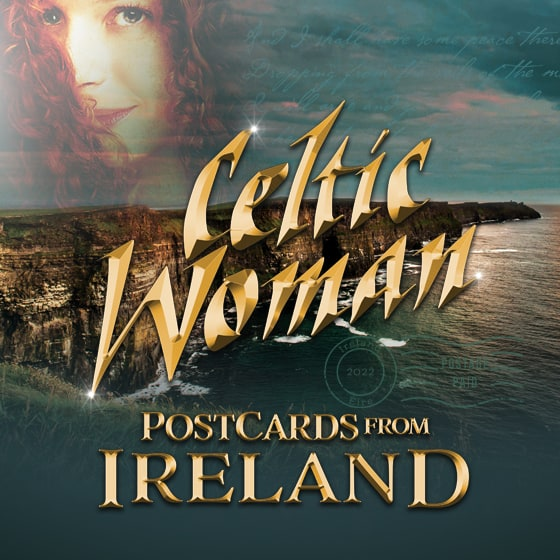 Celtic Woman – Postcards from Ireland