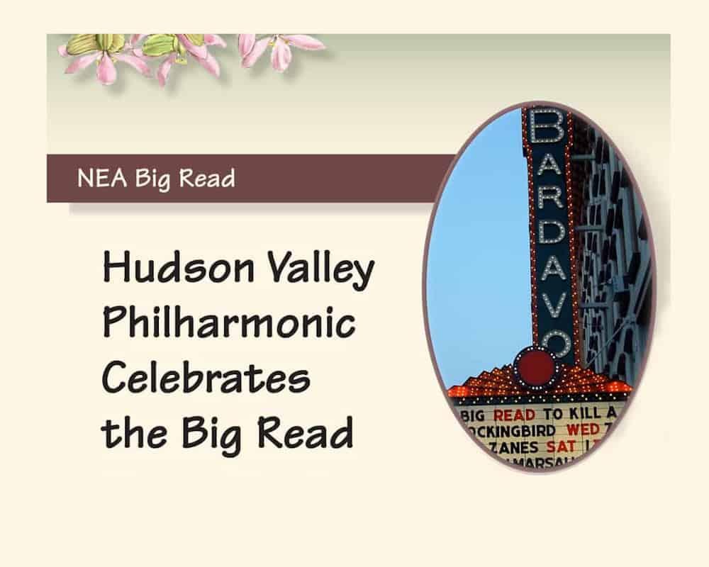 Hudson Valley Philharmonic Celebrates the Big Read